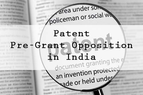 patent pre-grant opposition in India