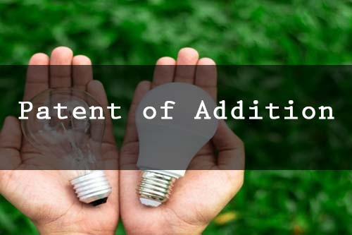 patent of addition application in India